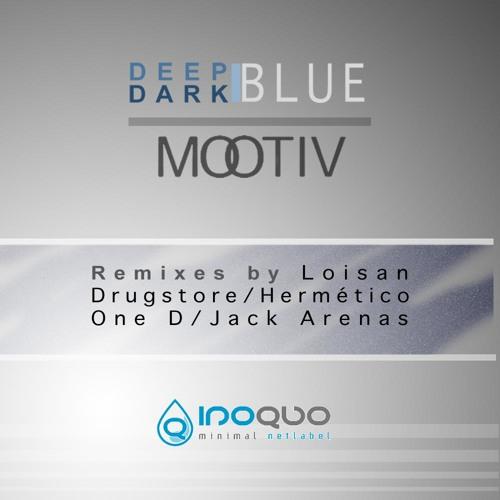 Mootiv - Deep Blue (Loisan Remix) INOQUO RECORDS