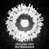 the firmament - Shut Your Eyes (Snow Patrol Cover)
