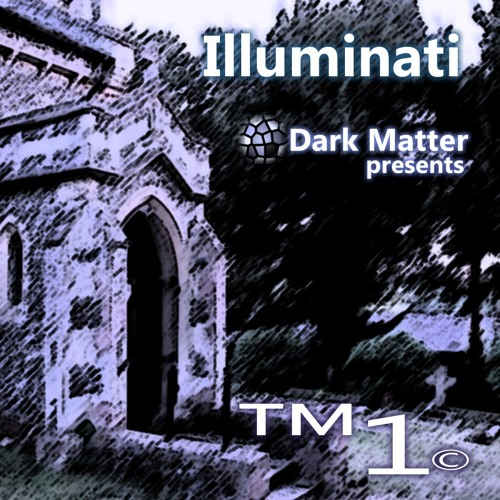 ™1© - Illuminati (Trance Mix)