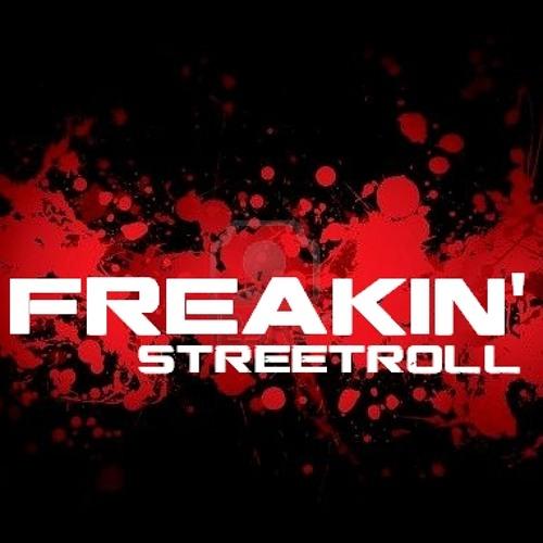 STREETROLL - Freakin' (Nudance.sk promomix)