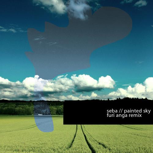 Seba - Painted Sky (Furi Anga Remix // Downloadable)