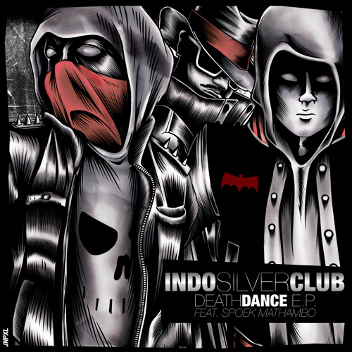 Indo Silver Club - Death Dance EP