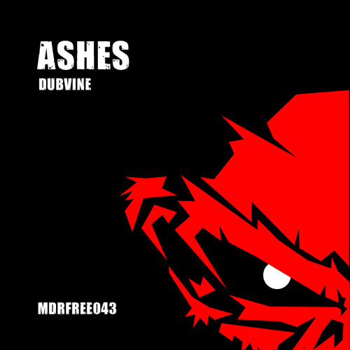 Ashes - Dubvine // FREE DOWNLOAD