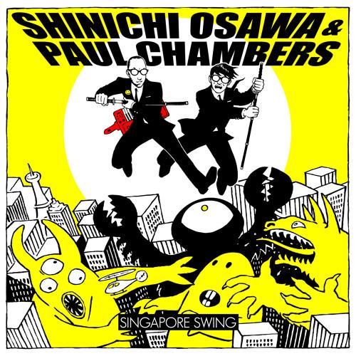 Paul Chambers & Shinichi Osawa - Singapore Swing