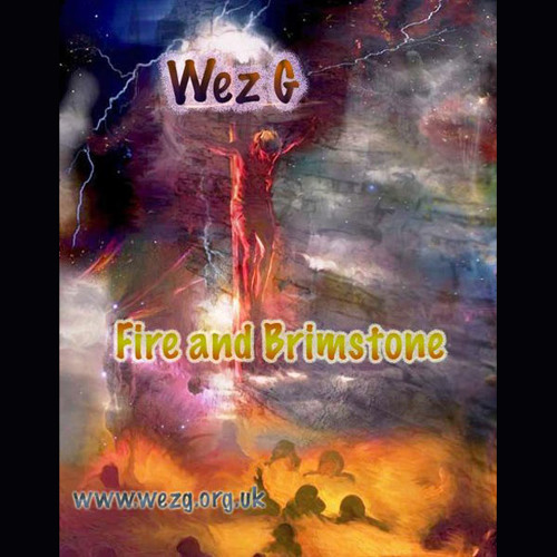 Wez G - Fire And Brimstone (DJ Set)