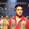 Long Da Lashkara   Dj Karan   Electro Kid Mix (Patiala House)