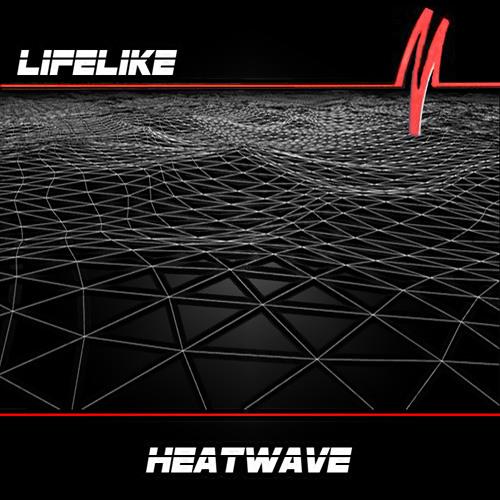 Lifelike - Heatwave