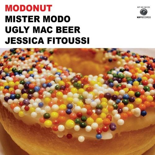 MODONUT Feat Jessica Fitoussi , Mike Ladd , Kankick , DJ Troubl' , El Da Sensei ( LP SAMPLER )