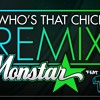 Who's That Chick ft. TB1 (Monstar Remix) 320 kbps