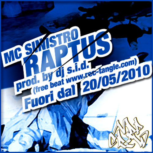Mc Sinistro - Raptus (Dj S.I.D. prod.)
