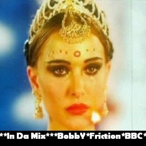 DJ UMB in da mix 4 BBC Friction [With Natalie Portman's tears....]