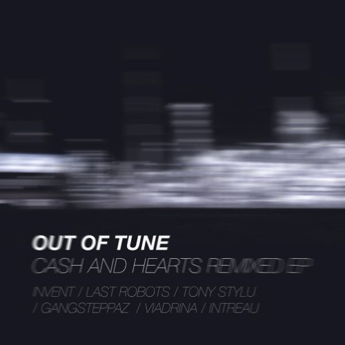 Out of Tune - Cash and Hearts (Invent's foolish'n oldschoolish Remix) [EMI Music Poland]