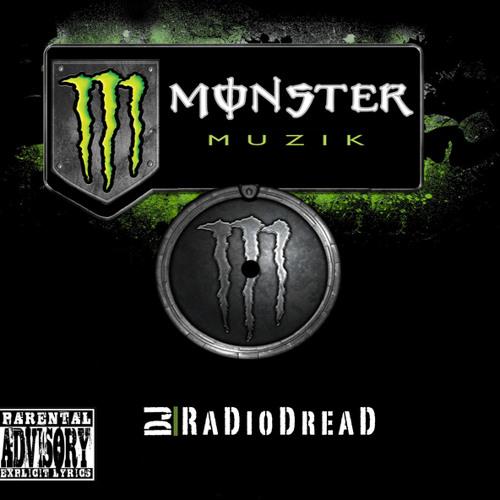 Monster Muzik [DJ RadioDreaD Project]
