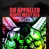 K-Mix...So Appalled (Kanye West)