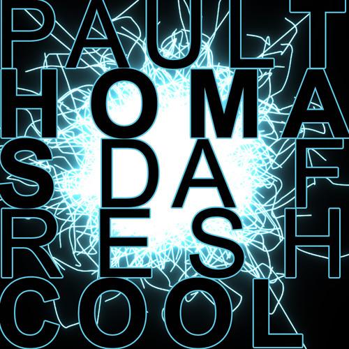Paul Thomas & Da Fresh - Cool (303Lovers)