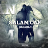 Qaraqan - Salam Can mp3