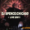 SPENCE:CHICAGO - Live 2-5-11