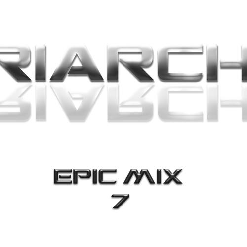 Triarchy - Epic Mix #7