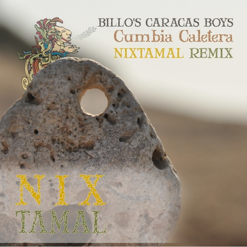 Cumbia Caletera-Billo's Caracas Boys-Nixtamal remix 128K
