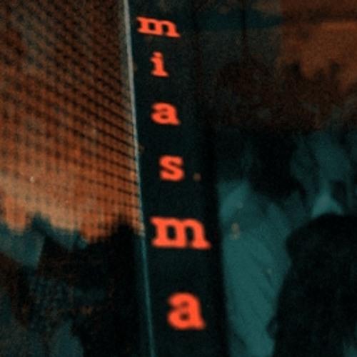 Miasma(Work in Progress)