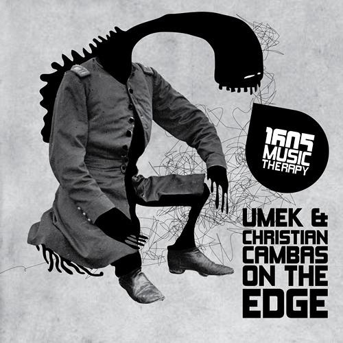 Umek vs Christian Cambas - On The Edge (Original Mix)