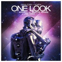 David Tort ft Gosha - One Look (Axwell vs Dimitri Vegas & Like Mike Instrumental)