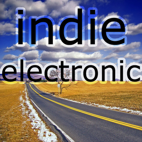 Indie Electronic Music (CLOSED)
