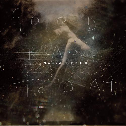 FREE DOWNLOAD: David Lynch - Good Day Today (Hiatus Remix)