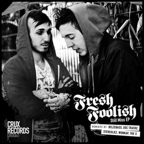 """CRUX041 - Fresh Foolish """"Breath"""" (The S Remix)"""