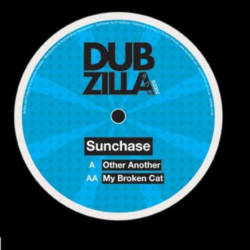 Dubzilla Recordings   – SUNCHASE - Other Another - DZ002