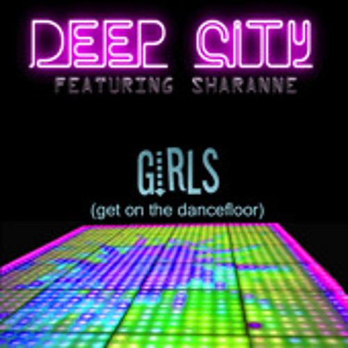 Girls (get on the dancefloor) ft. Sharanne