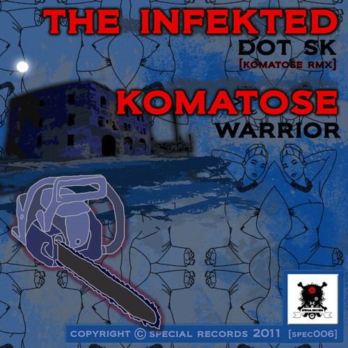 [SPEC006] The Infekted - Dot SK [Komatose Drumstep RMX]