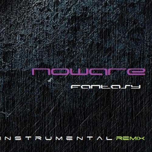 Edmund Feat. Natasha Watts - Fantasy (Noware Instrumental Remix)