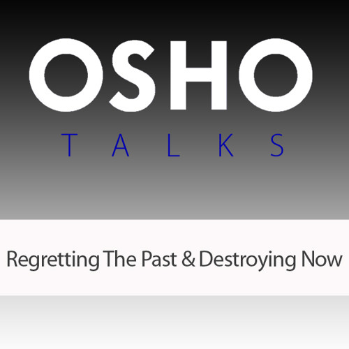 Regretting The Past & Destroying Now