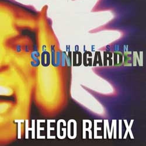 Soundgarden - Black Hole Sun (THEEGO Remix) (CLIP)