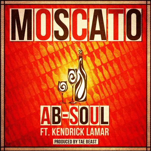 Ab-Soul - Moscato ƒt Kendrick Lamar #LTM