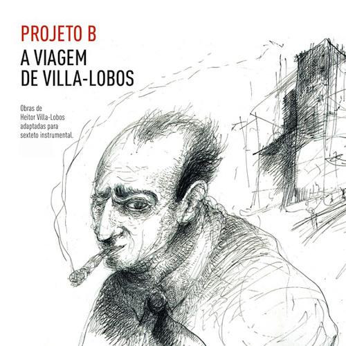 A Viagem de Villa-Lobos