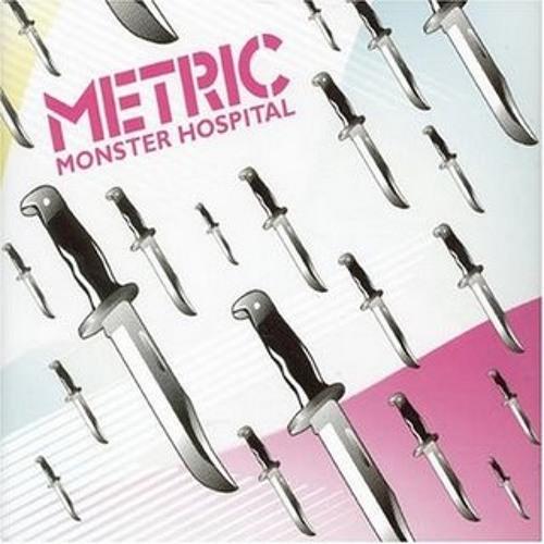 Monster Hospital (MSTRKRFT remix MAJR edit) - Metric
