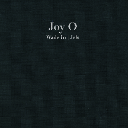 Joy O - Wade In / Jels (HF027 Preview)