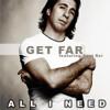 Get Far Feat. Sagi Rei - All I Need (Original Mix)