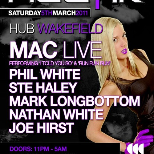 Ste Haley - Hectik March 5th Wakefield Promo 2011