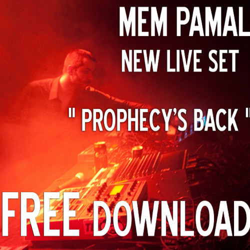 MEM PAMAL - PROPHECY - PART 02 (Live 2011) FREE DOWNLOAD (49mn)