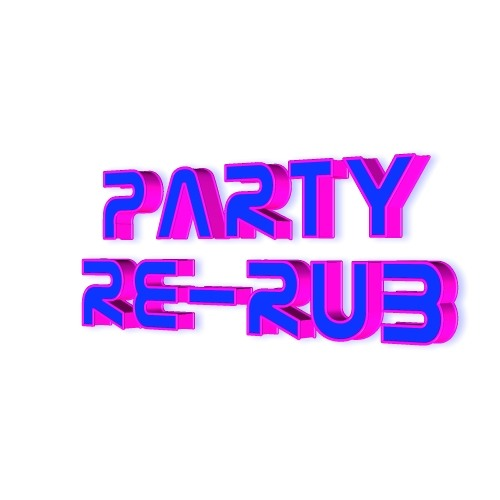Party - Re Rub
