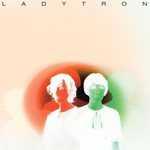Ladytron - Playgirl (Felix da Housecat Glitz Club Mix)