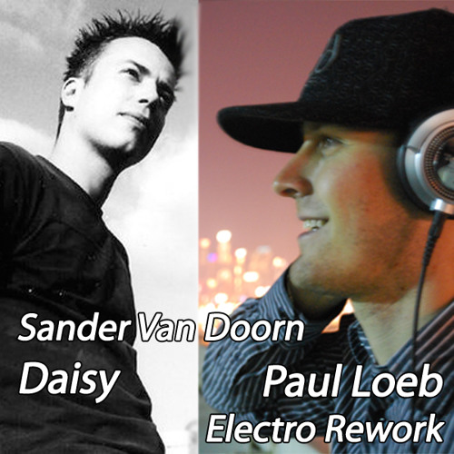 Sander Van Doorn - Daisy (Paul Loeb Electro Rework) [FREE DOWNLOAD]