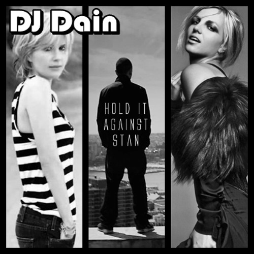 [MOVED TO LEGITMIX] Hold It Against Stan (Eminem Feat. Dido vs. Britney Spears)