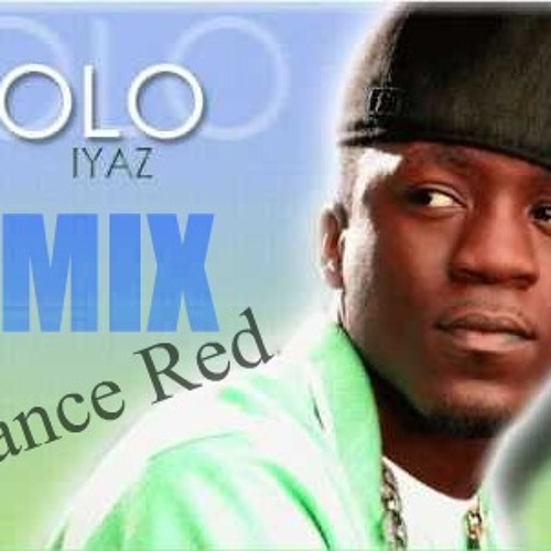 Iyaz SOLO (Remix)- Lance Red