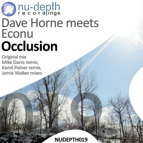 Dave Horne Meets Econu - Occlusion (Original Mix)