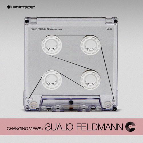 Claus Feldmann - Changing Views [Headmaster Records]