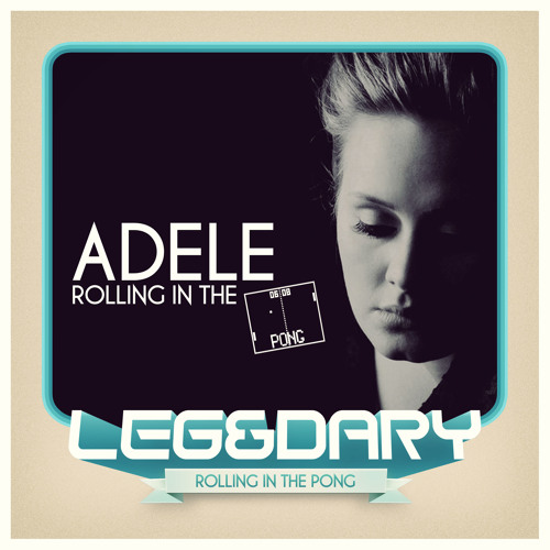 Adele - Rolling in the deep (Leg&Dary mash-up)